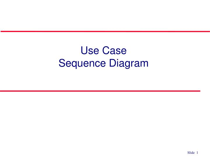 Ppt use case sequence diagram powerpoint presentation id6257499 use case sequence diagram ccuart Image collections