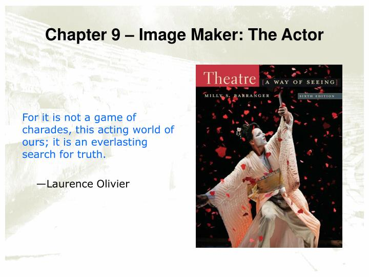 chapter 9 image maker the actor n.