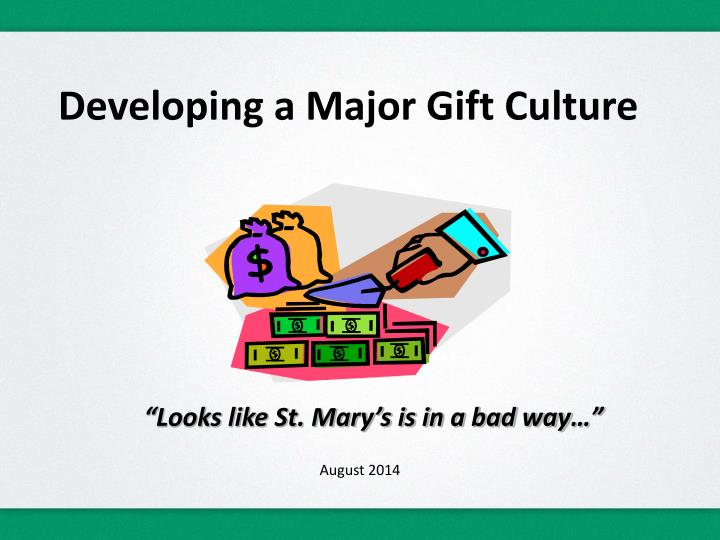 developing a major gift culture n.