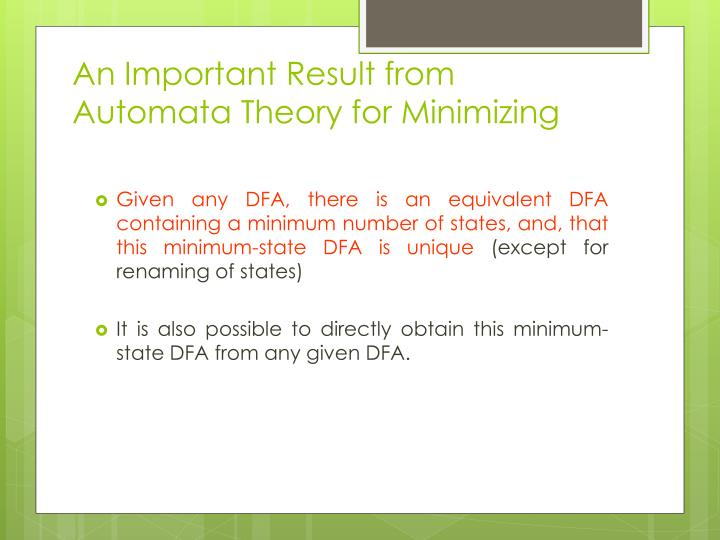 An Important Result from Automata Theory for Minimizing