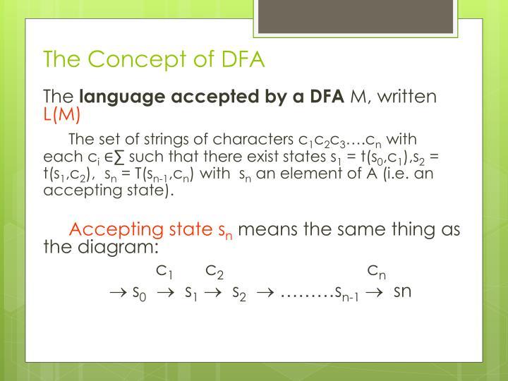 The Concept of DFA