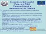cooperation with council of europe and enoc european network of ombudspersons for children