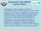 cooperation with unicef country office
