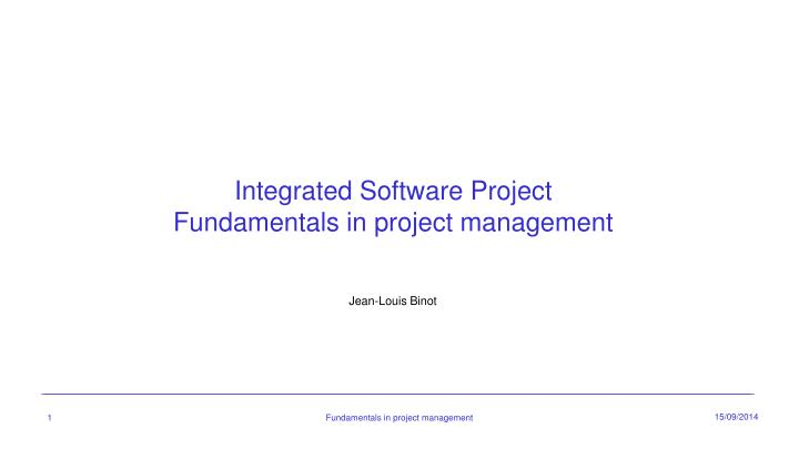 Integrated software p roject fundamentals in project management