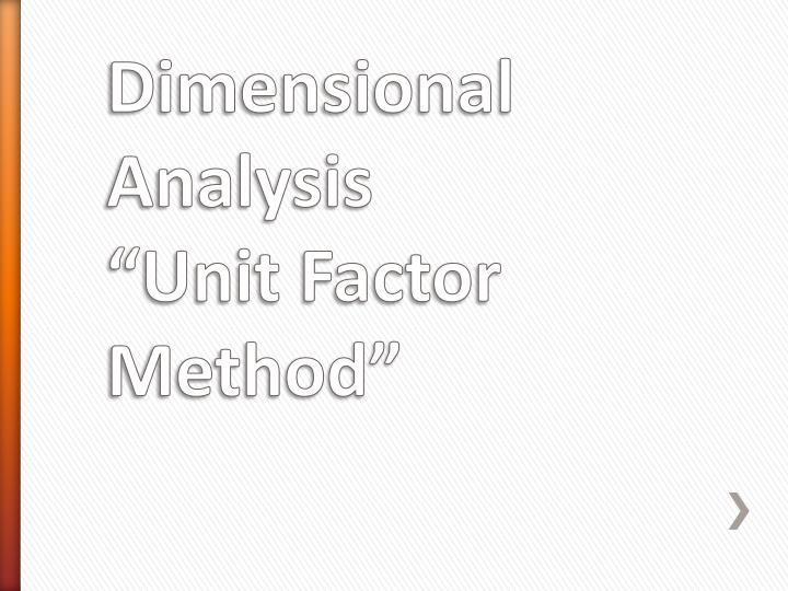 dimensional analysis unit factor method n.