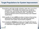 target populations for system improvement