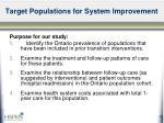 target populations for system improvement1