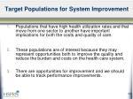 target populations for system improvement14