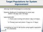 target populations for system improvement8