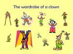 the wardrobe of a clown