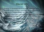 glacial info