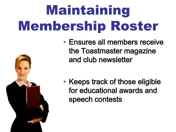 Maintaining Membership Roster