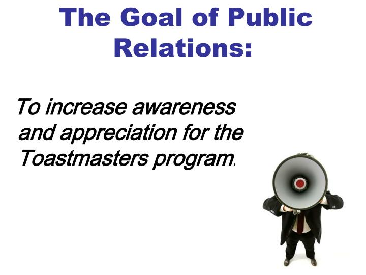 The Goal of Public Relations: