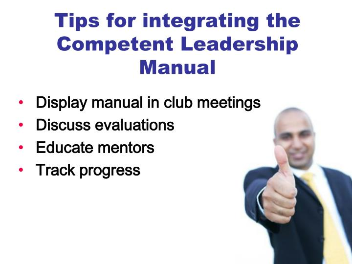 Tips for integrating the Competent Leadership Manual