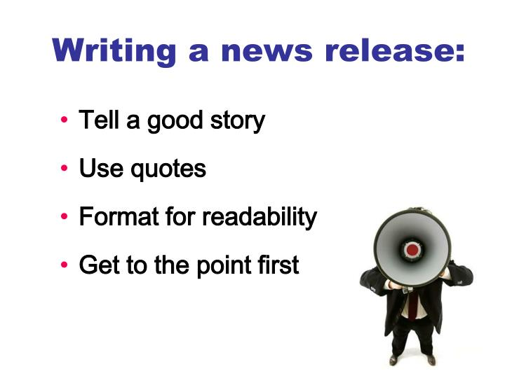 Writing a news release: