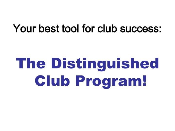 Your best tool for club success: