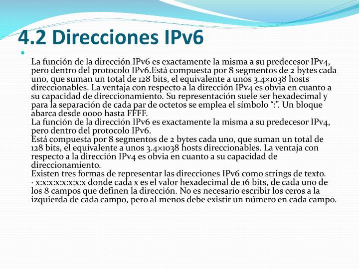 4.2 Direcciones IPv6