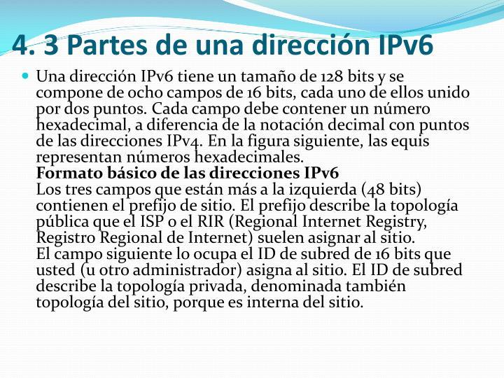 4. 3 Partes de una dirección IPv6