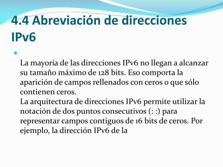4.4 Abreviación de direcciones IPv6