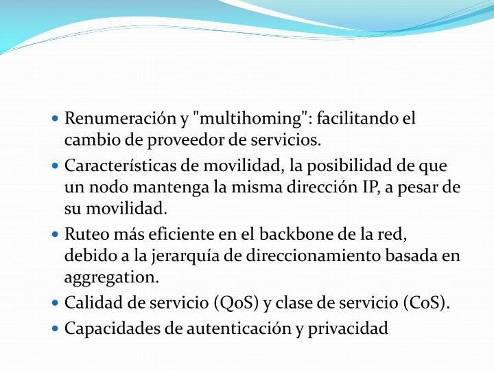 """Renumeración y """"multihoming"""": facilitando el cambio de proveedor de servicios."""