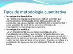 tipos de metodolog a cuantitativa
