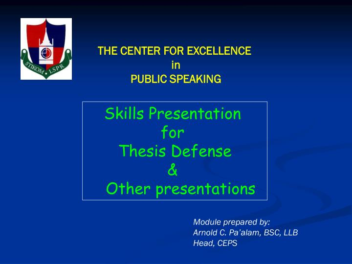 PPT - THE CENTER FOR EXCELLENCE in PUBLIC SPEAKING PowerPoint