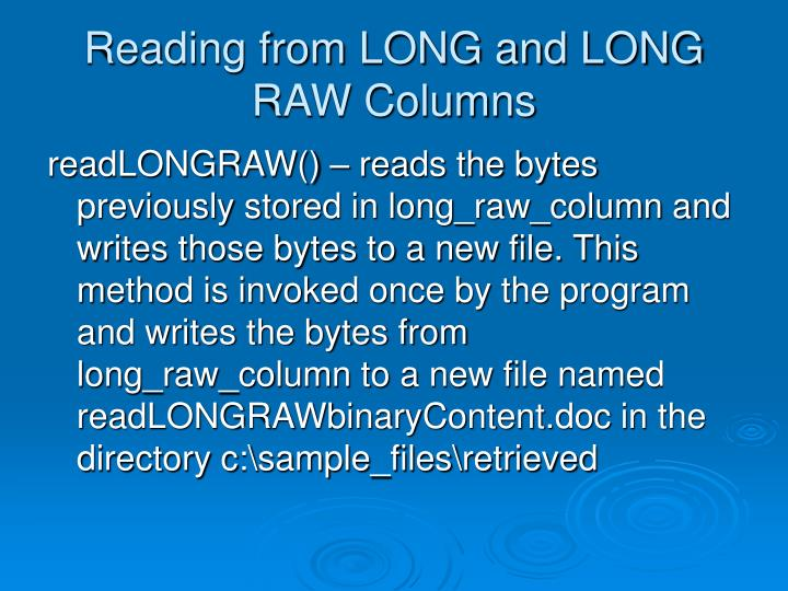 Reading from LONG and LONG RAW Columns