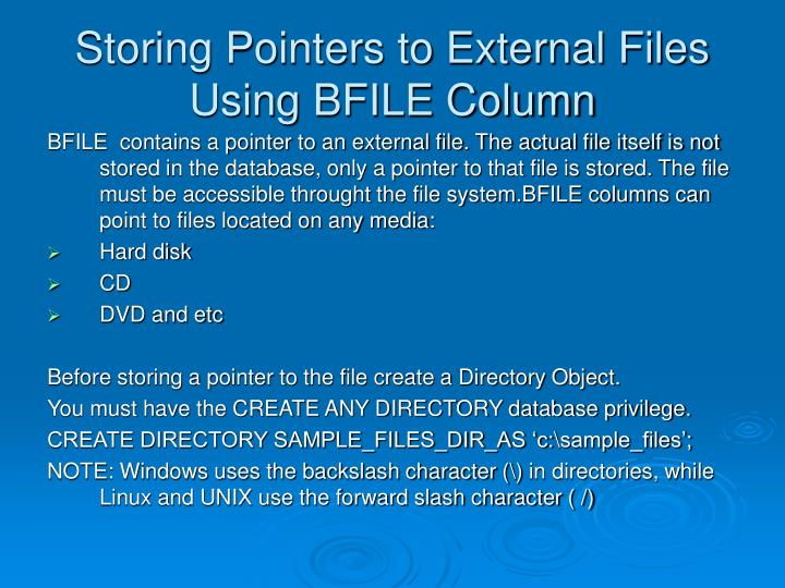 Storing Pointers to External Files Using BFILE Column