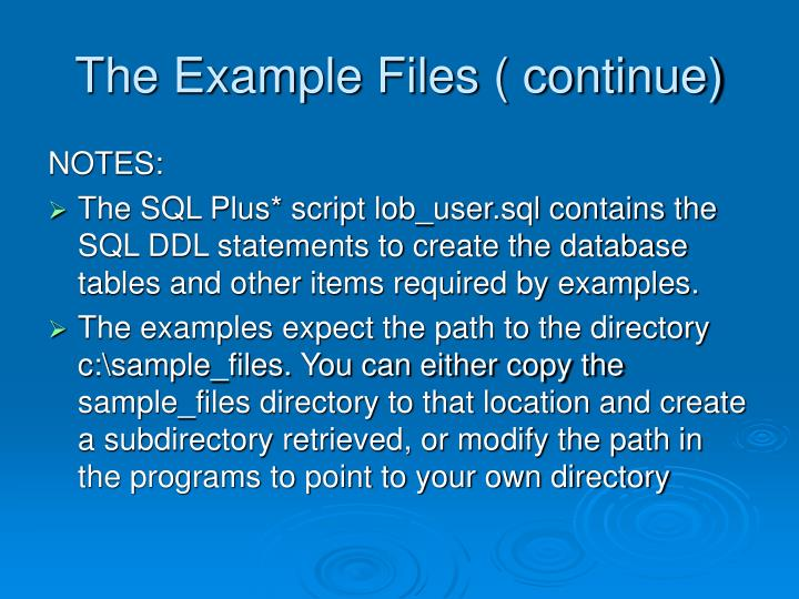 The example files continue