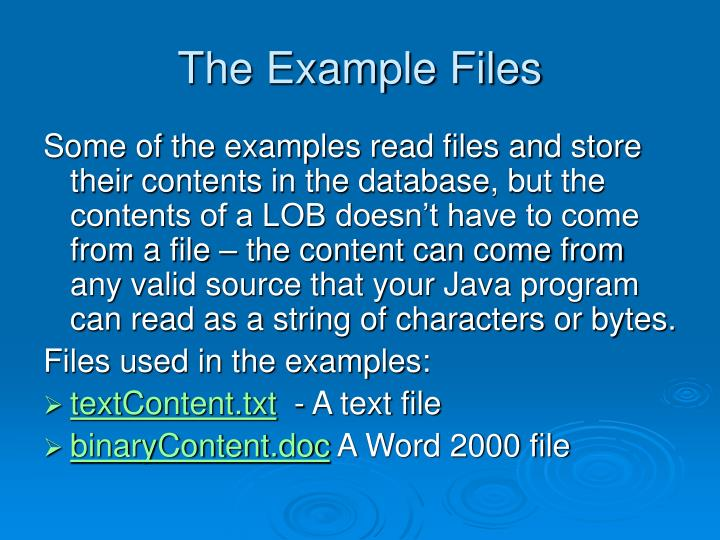 The example files