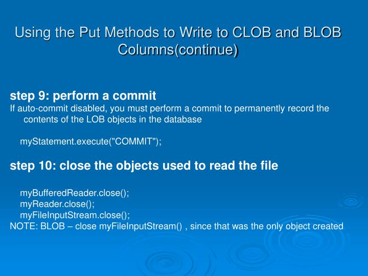 Using the Put Methods to Write to CLOB and BLOB Columns(continue)
