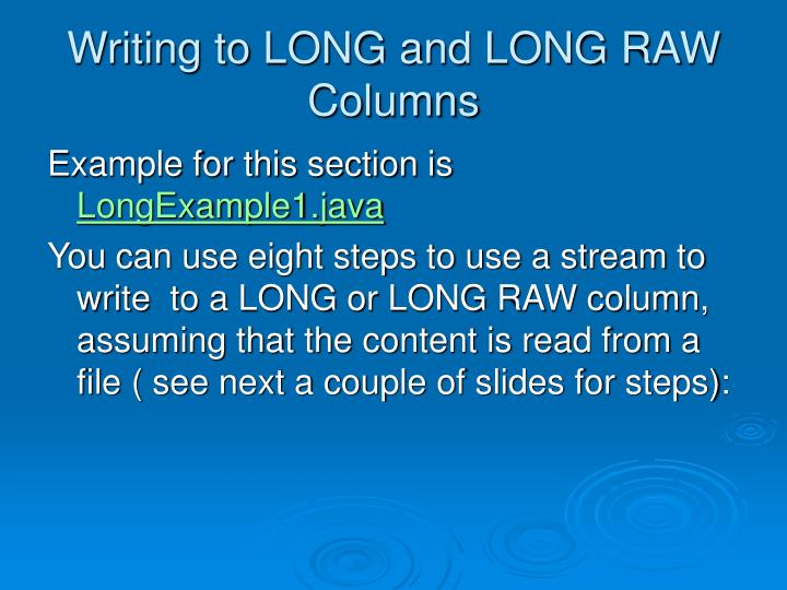 Writing to LONG and LONG RAW Columns