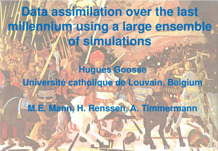 data assimilation over the last millennium using a large ensemble of simulations n.