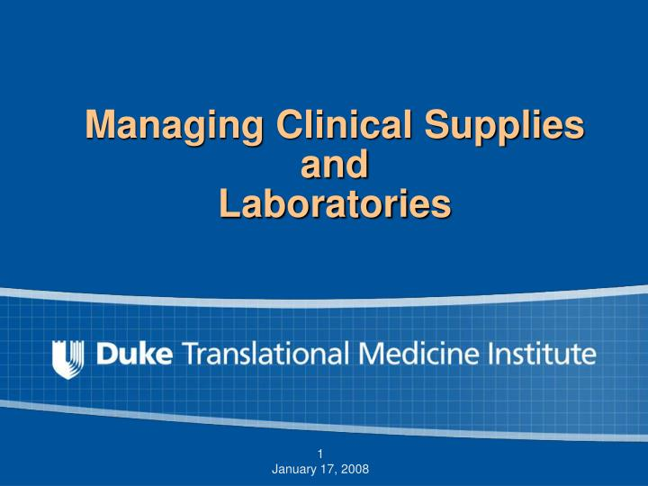 managing clinical supplies and laboratories n.