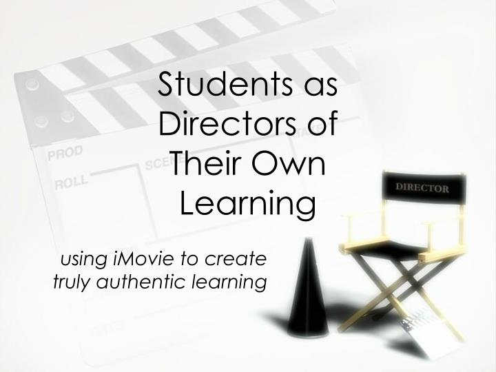 students as directors of their own learning n.