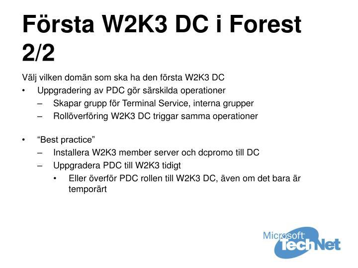 Första W2K3 DC i Forest 2/2