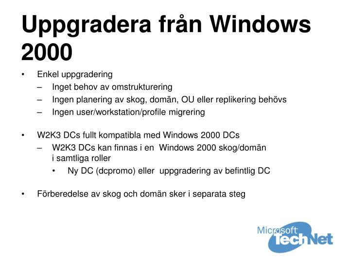 Uppgradera från Windows 2000