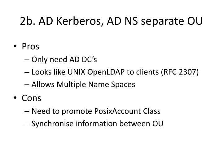 2b. AD Kerberos, AD NS separate OU