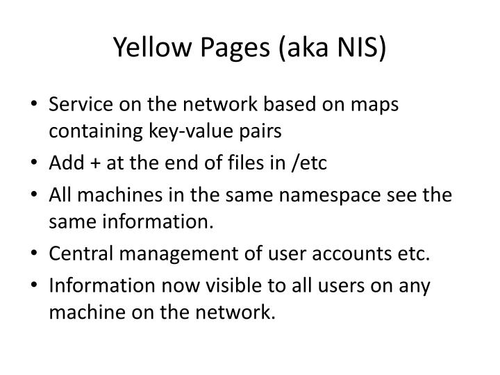 Yellow Pages (aka NIS)
