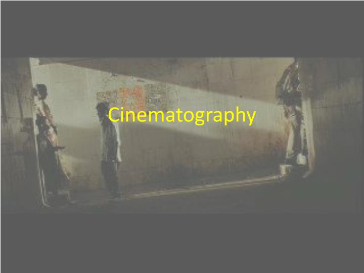 cinematography n.