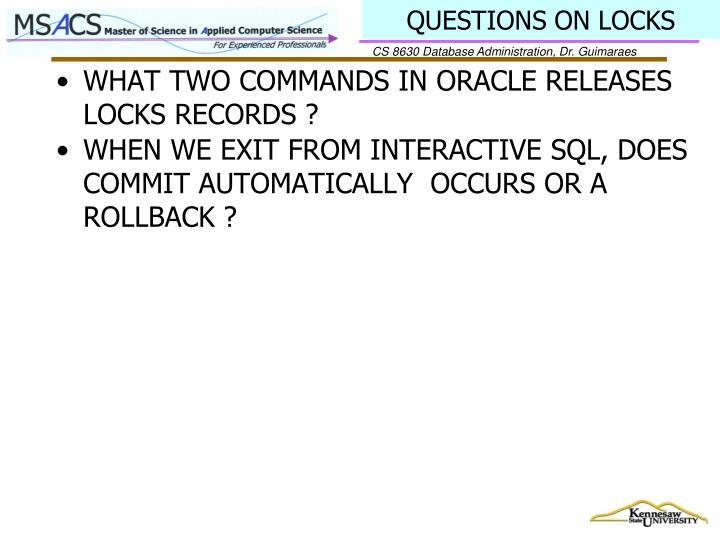 QUESTIONS ON LOCKS