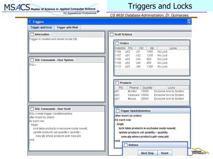 Triggers and Locks