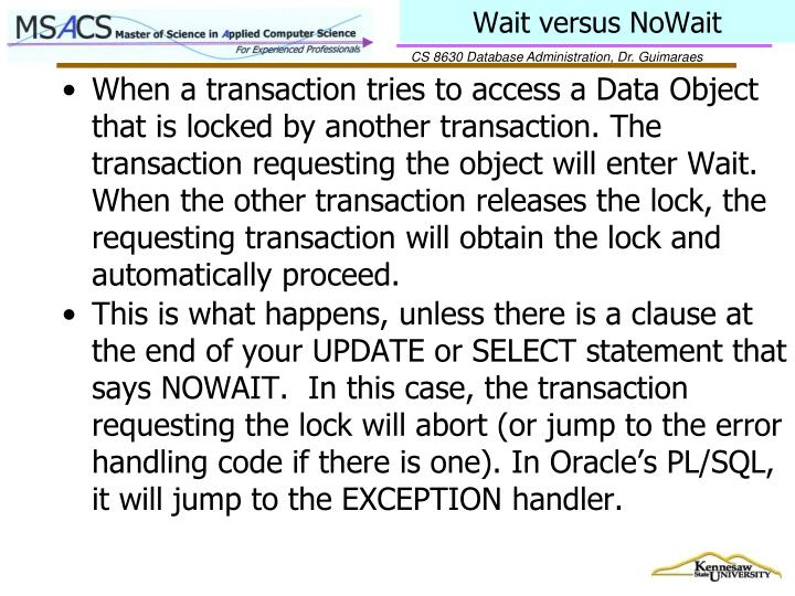 Wait versus NoWait
