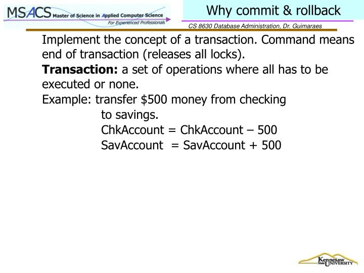Why commit & rollback