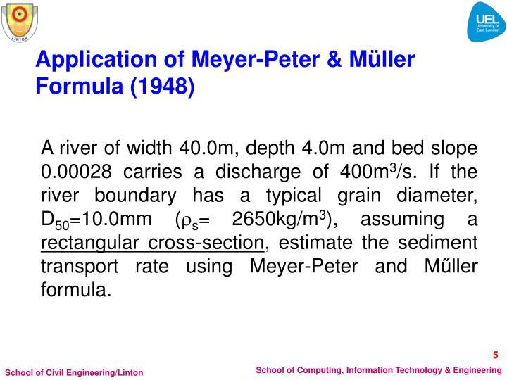 Application of Meyer-Peter & Müller Formula (1948)