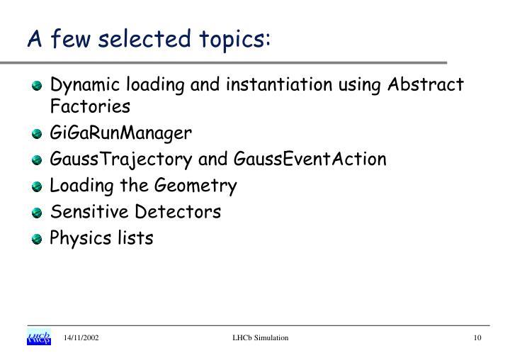 A few selected topics: