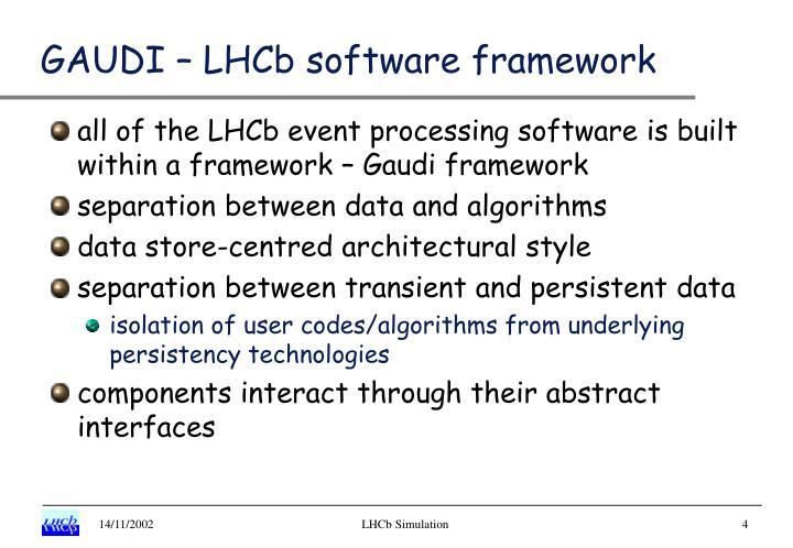 GAUDI – LHCb software framework