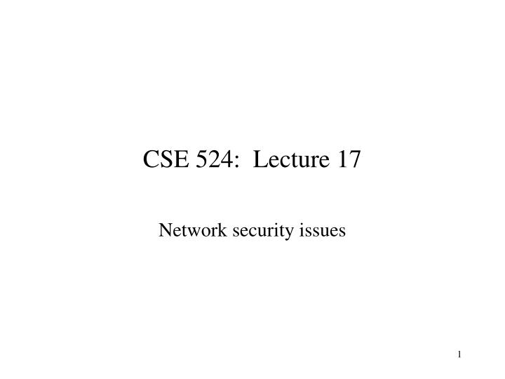 cse 524 lecture 17 n.