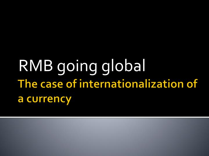 rmb going global n.
