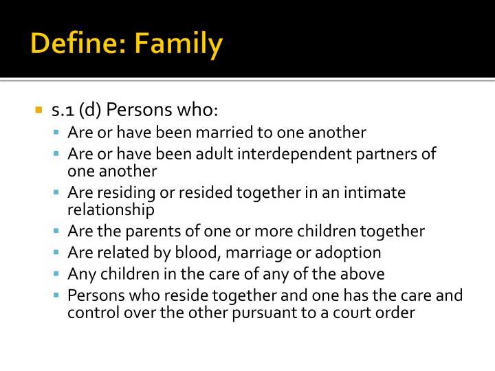 Define: Family